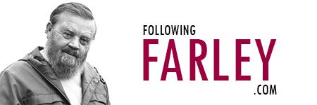 Following Farley